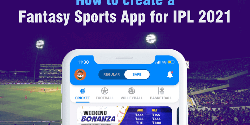 How to create fantasy sports apps for IPL 2021?