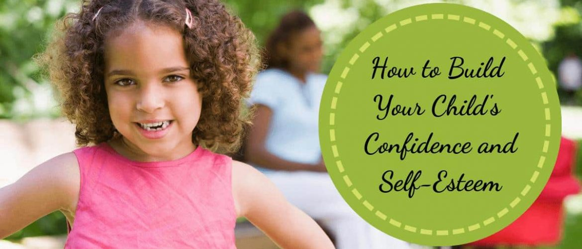 8 Tips To Develop Your Child's Self-Esteem