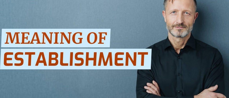 What is the English Establishment